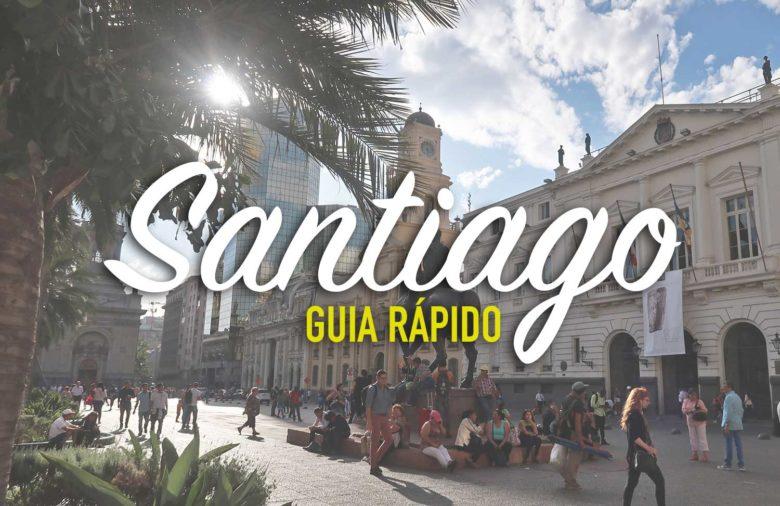 guia-rapido-min-780x506 Santiago do Chile: GUIA RÁPIDO para organizar sua viagem